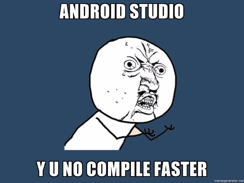 Speed up your Android Studio to get some more time to build